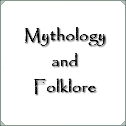 Mythology and Folklore