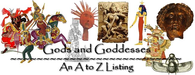 A to Z Listing of Gods and Goddesses