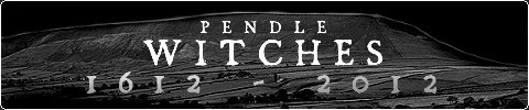 The Pendle Witches 1612-2012