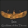 Isis - Goddess Of The Throne
